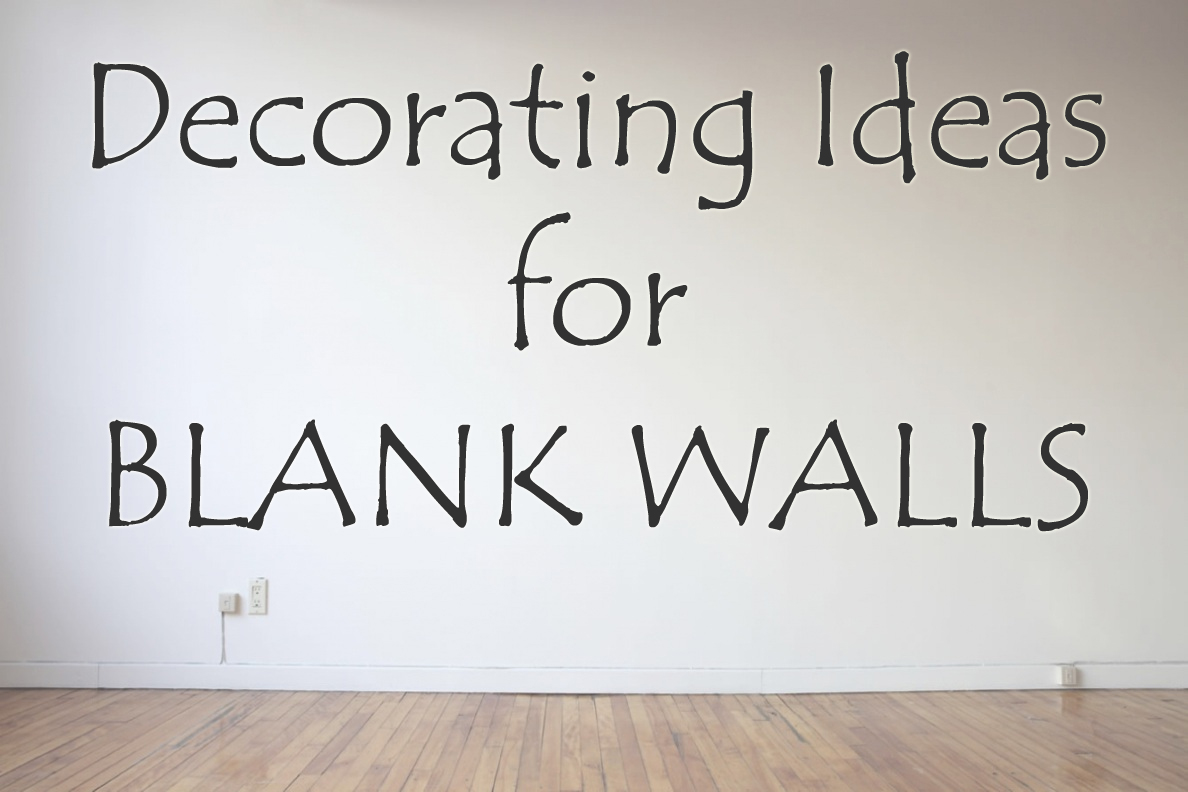 How To Decorate A Large Blank Wall How To Add Life In Dull Looking Walls By Quick And Easy Tr
