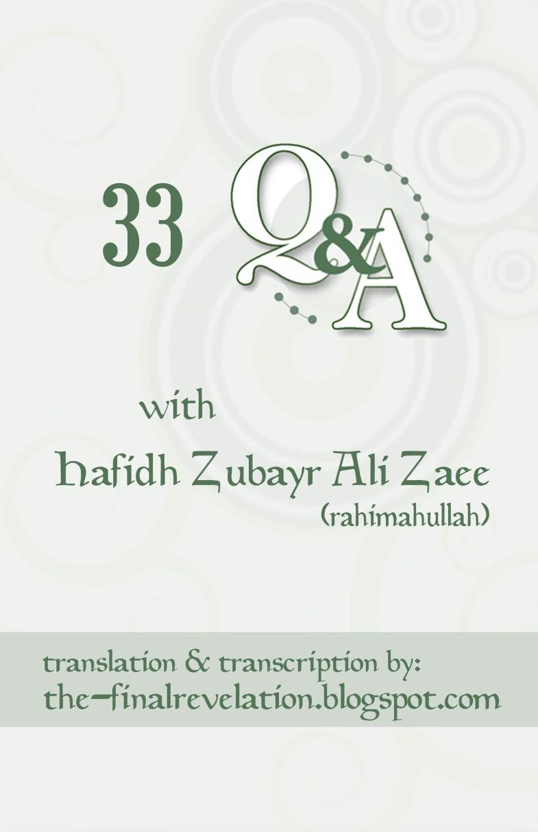 33 qa with shaykh zubayr