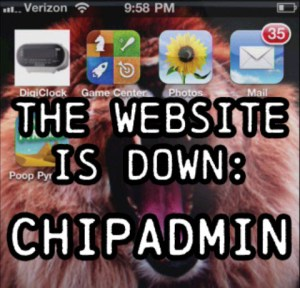 Happy Sysadmin Day! The Web Site is Down: Chipadmin [video] NSFW
