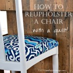 Faith and Fabric - How to Reupholster a Chair with a Quilt 3