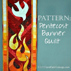 Faith and Fabric - Pattern Pentecost Banner Quilt square2