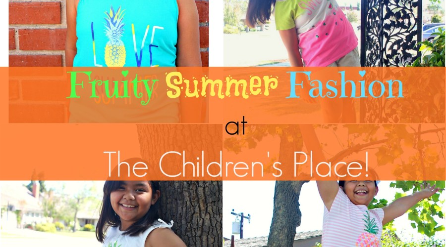 Summer Fashion at The Children's Place is Going Fruity!