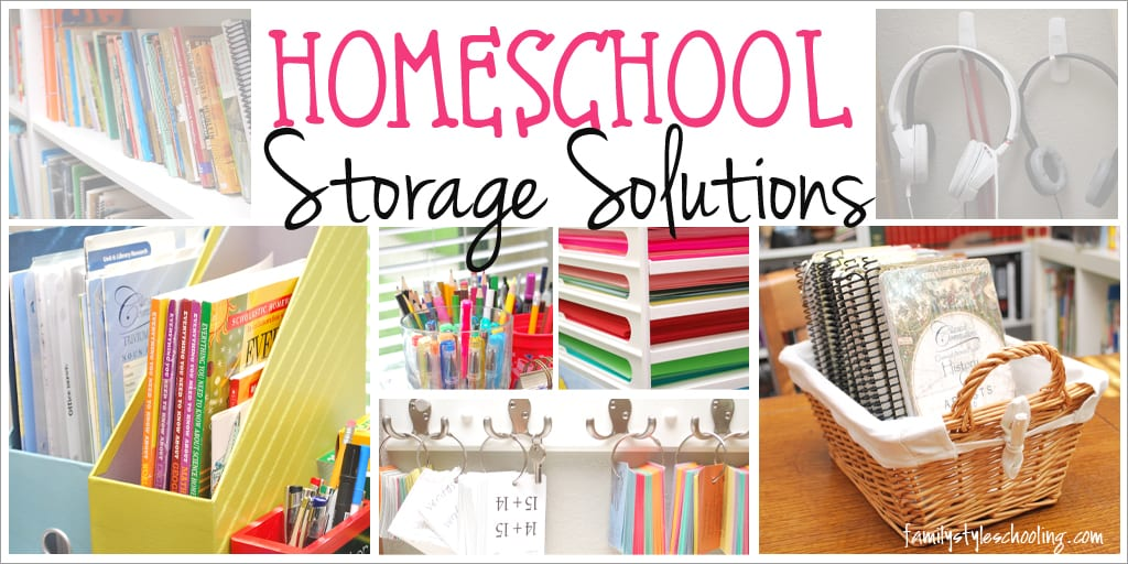 Homeschool Storage Solutions Family Style Schooling