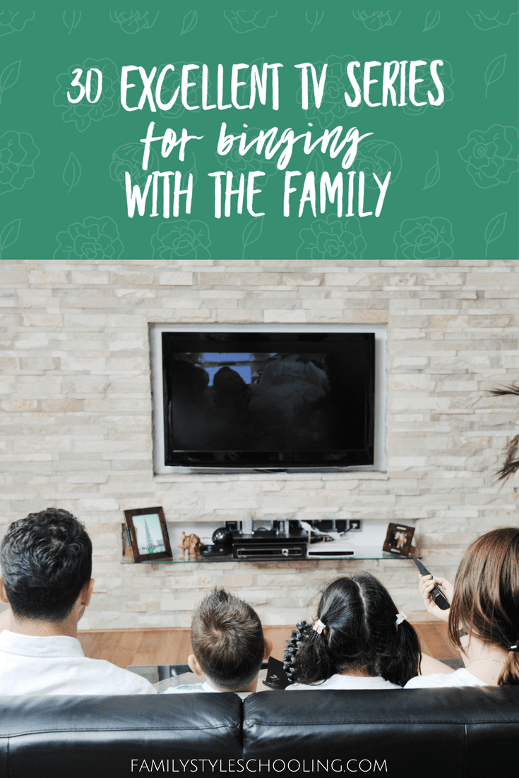 Television Series Of 30 Excellent Family Tv Series To Binge Watch With The Family