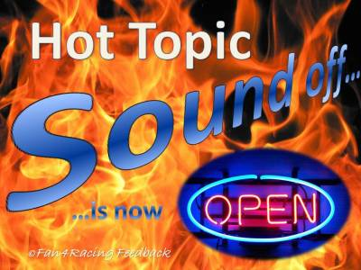 NASCAR Hot Topic Sound Off 10 to 10:45 pm ET Every Monday on Blog Talk Radio on The Sports Chronicles Radio Network