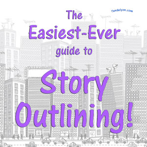 Easiest Ever Guide to Story Outlining