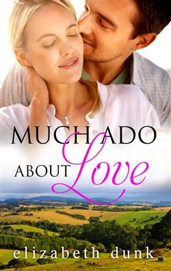 Much Ado About Love - featuring a man and woman in love