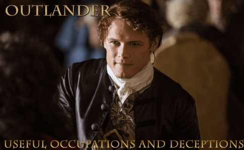 Outlander – Useful Occupations and Deceptions