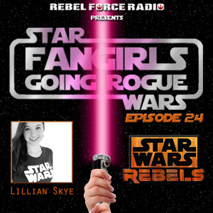 Fangirls Going Rogue podcast 24