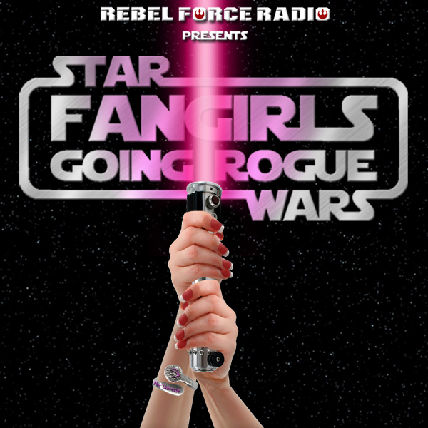 Fangirls Going Rogue Episode 17 (March 2015)