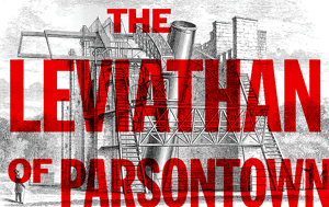 The Leviathan of Parsontown
