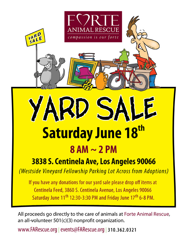 FORTE Animal Rescue Yard Sale - Saturday June 18th from 8 AM to 2 PM