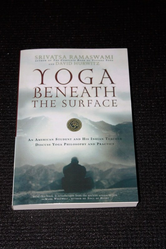 Yoga Beneath the Surface by Srivatsa Ramaswami
