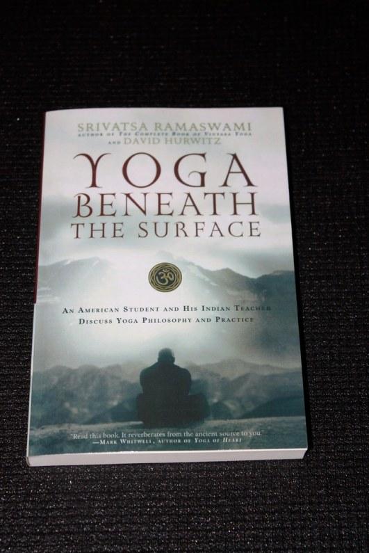 Yoga Beneath the Surface by Srivatsa Ramaswami