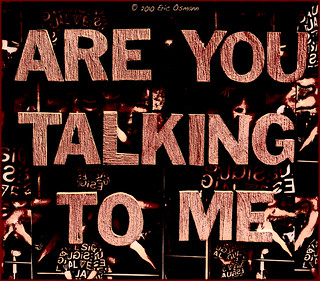 604: Are You Talking To Me