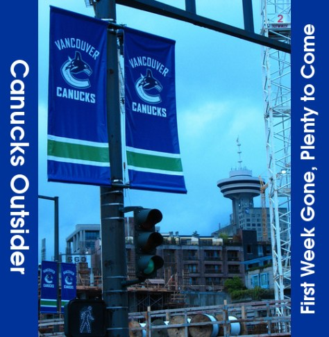Canucks Outsider - First Week Gone