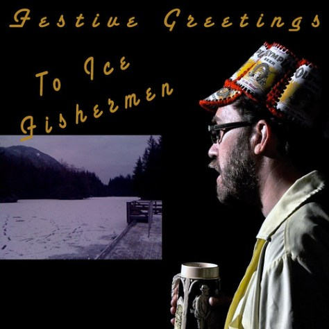 Festive Greeting to Ice Fishermen