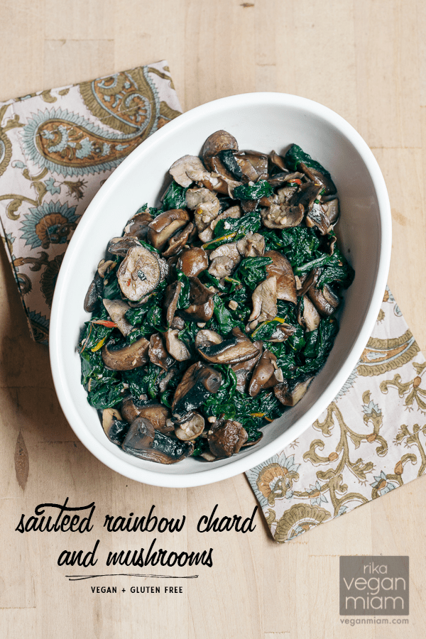 Sautéed Rainbow Chard + Mushrooms