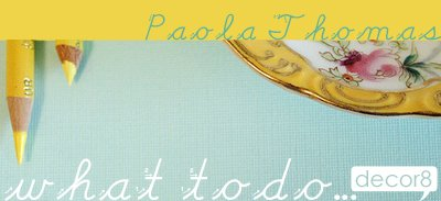 What To Do... Paola Thomas