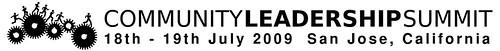 Community Leadership Summit - 18th - 19th July 2009 - San Jose, California