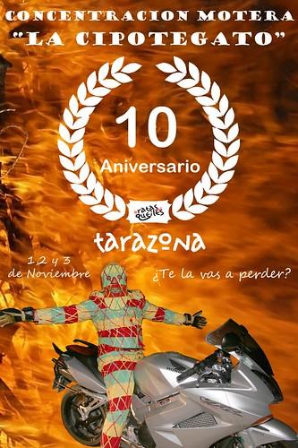 X Aniversario La Cipotegato - Tarazona