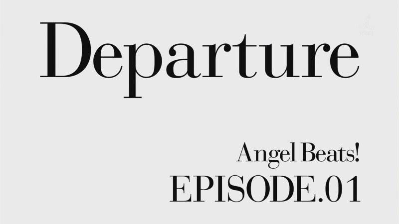 Angel Beats! 01 - 02