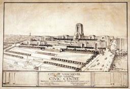 Shows a concept for a civic centre near Beach Avenue and Burrard Street, and for a bridge across False Creek at Burrard Street, 1928 (COV Archives – Item# 79-10)