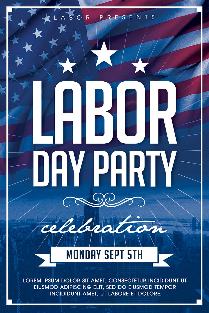 Labor Day Flyer Template DOWNLOAD PSD FILE AyumaDesign Flickr
