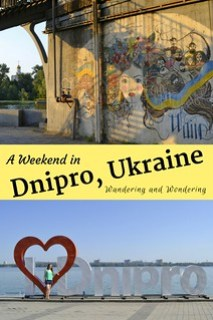 A Weekend in Dnipro Ukraine