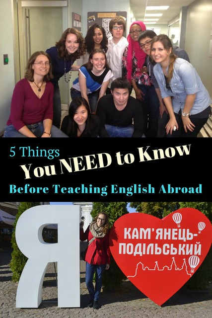 5 Things You Need to Know Before Teaching English Abroad -- Who to Work For, What to Think about Money, Where to Make Friends, and More