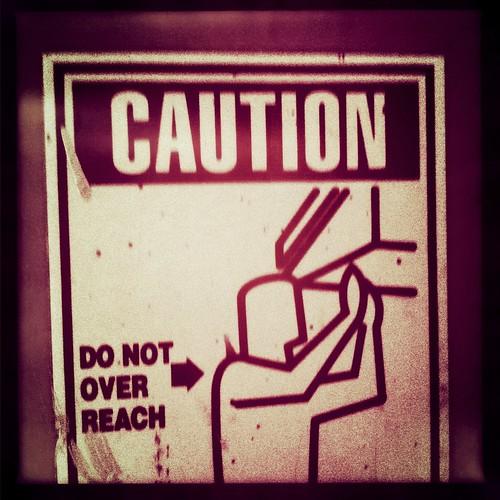 Do Not Overreach