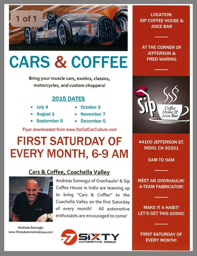 "COACHEALLA VALLEY Indio CA USA - ""Cars and Coffee"" September 5 Saturday 6am to 9am - credit: www.SoCalCarCulture.com • <a style=""font-size:0.8em;"" href=""http://www.flickr.com/photos/134158884@N03/21130196955/"" target=""_blank"">View on Flickr</a>"