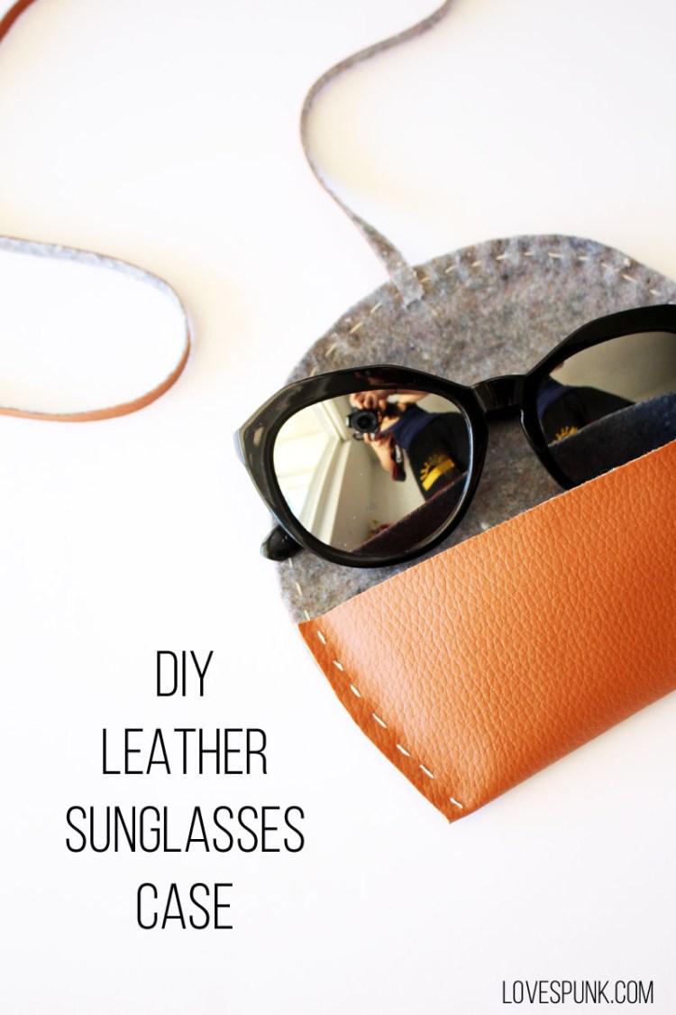 DIY Leather Sunglasses Case