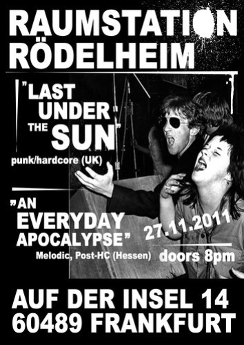 Last Under The Sun - 27th Nov 2011 Raumstation, Rodelheim, Frankfurt POSTER