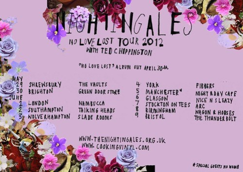 Nightingales - No Love Lost Tour Dates poster 2012