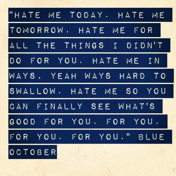 Untitled \u2014 Blue October Hate Me Lyrics