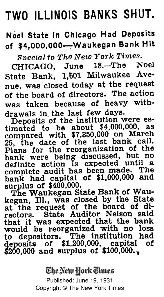 "Noel State Bank, Closed on June 18, 1931, Due to ""heavy withdrawls in the last few days"""