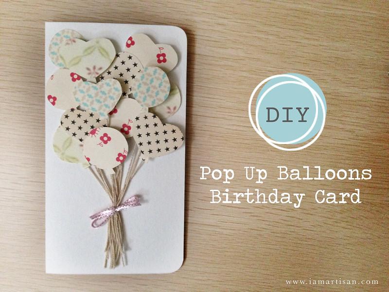 DIY Pop Up Balloon Birthday Card \u2013 iamartisan