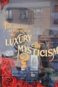 Luxury Mysticism, PDX