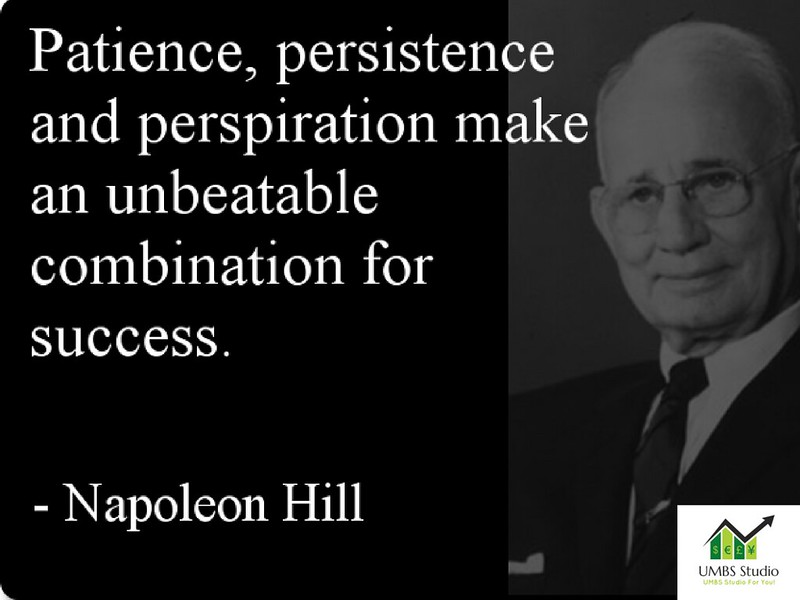 Patience, persistence and perspiration make and unbeatable combination for success.