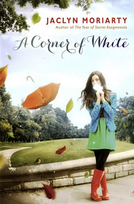 8663446103 353ffe50d0 A Corner of White by Jaclyn Moriarty