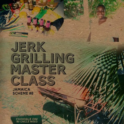 Jerk Grilling Master Class ~ Choogle On Jamaica Scheme #8