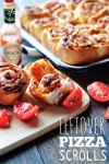 Leftover Pizza Scrolls Recipe