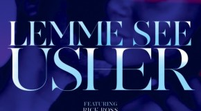 Usher – Lemme See (Ft Rick Ross)