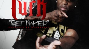 Turk – Get Naked (Prod. by Drumma Boy)