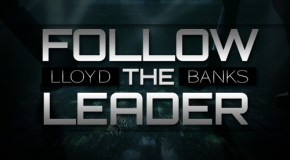 Lloyd Banks – Follow The Leader