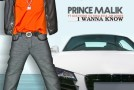 Prince Malik – I Wanna Know (Remix) (Ft Jim Jones, Ace Hood & DJ Khaled)