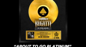 Ace Hood's 'Bugatti' Goes Gold