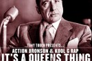Tony Touch – It's A Queens Thing f. Action Bronson & Kool G Rap (prod. Statik Selektah)