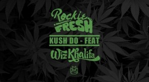 Rockie Fresh – Kush Do (Remix) (Ft. Wiz Khalifa)